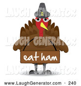 Humorous Clip Art of a Pilgrim Turkey Bird Wearing an Eat Ham Sign by Mheld