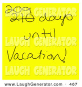 Humorous Clip Art of a Square Hand Written Yellow Sticky Note Reading 209 Days Until Vacation! by Jamers
