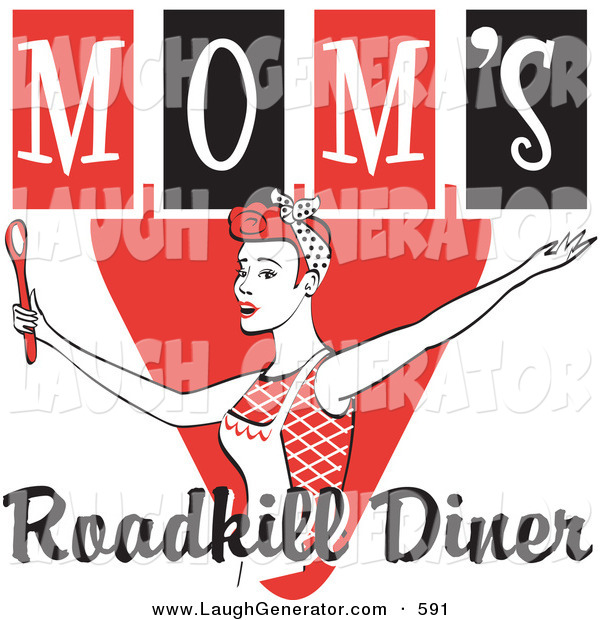Humorous Clip Art of a Happy Red Haired Female in an Apron, Her Hair up in a Scarf, Singing and Dancing with a Spoon on a Red and Black Vintage Sign for Mom's Roadkill Diner