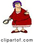 Humorous Clip Art of a Mad Caucasian Woman, a Wife, with Her Hair up in Curlers, Holding a Frying Pan with Two Eggs in It and Flipping off Her Husband by Djart